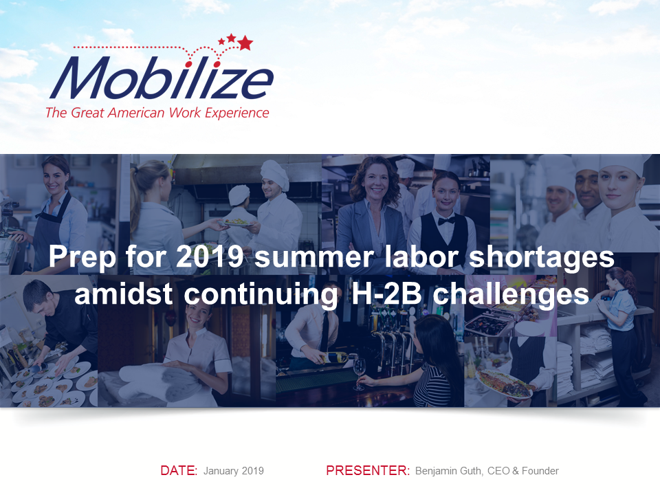 On Demand Webinar: Prep for 2019 Summer Labor Shortages Amidst Continuing H-2B Challenges