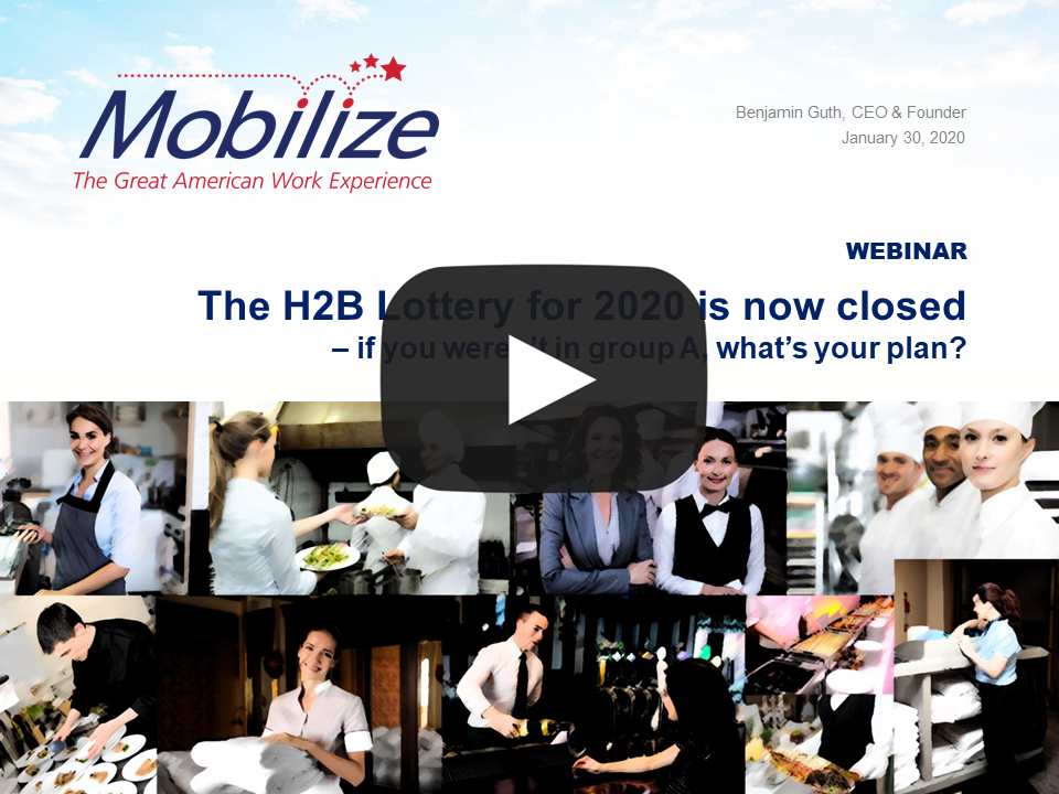 The H2B Lottery for 2020 is now closed – if you weren't in group A, what's your plan?