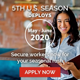 5th US Season Deployers May/June 2020 - address your labor shortages for the busy summer season